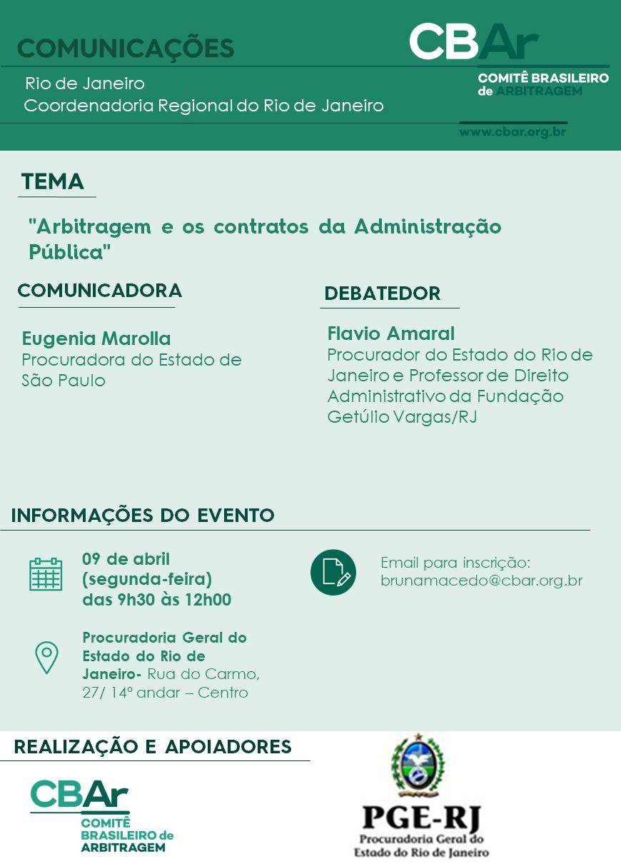"""1ª Comunicação CBAr - Rio de Janeiro: """"Arbitragem e os contratos da Administração Pública"""""""