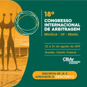 18º Congresso Internacional de Arbitragem do CBAr