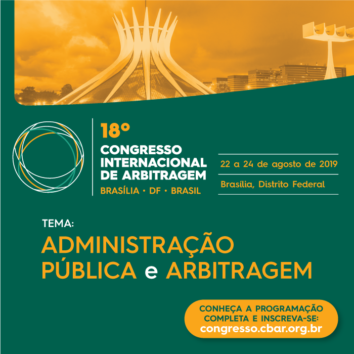 18º Congresso Internacional de Arbitragem