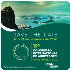 Save The Date - 19º Congresso Internacional de Arbitragem - CBAr