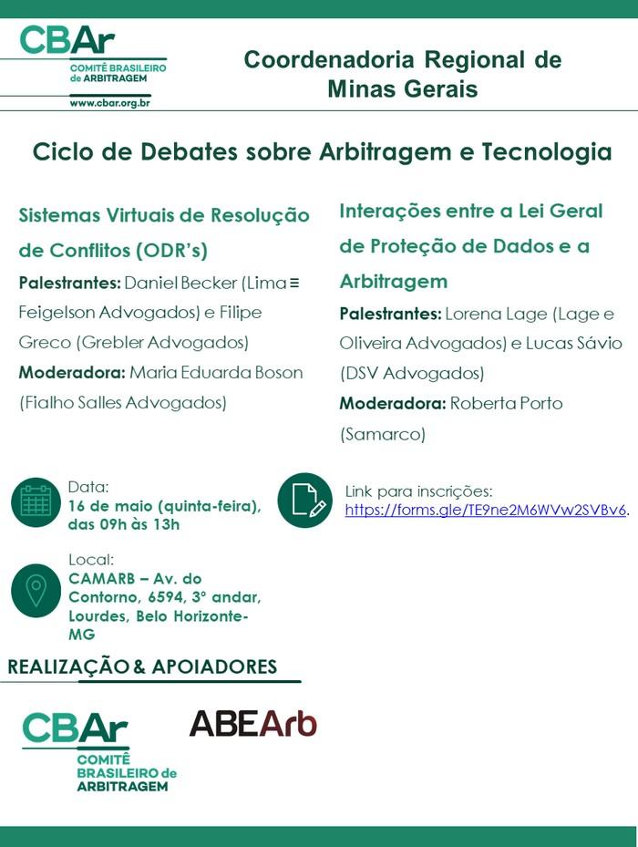 Comunicação da Coordenadoria Regional de Minas Gerais - Ciclo de Debates sobre Arbitragem e Tecnologia