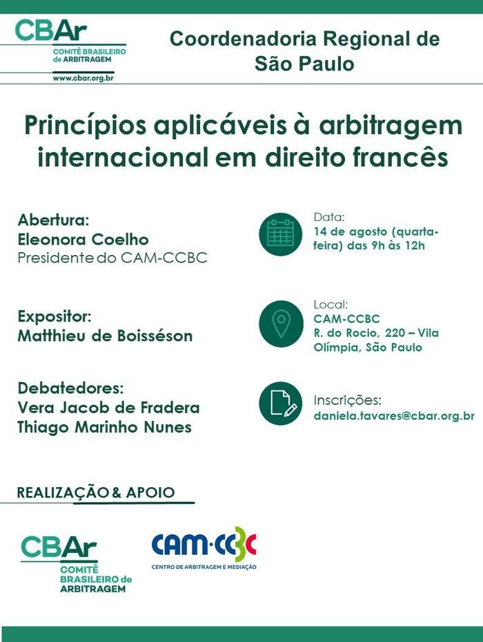Comunicação da Coordenadoria Regional de São Paulo - Princípios Aplicáveis à Arbitragem Internacional em Direito Francês